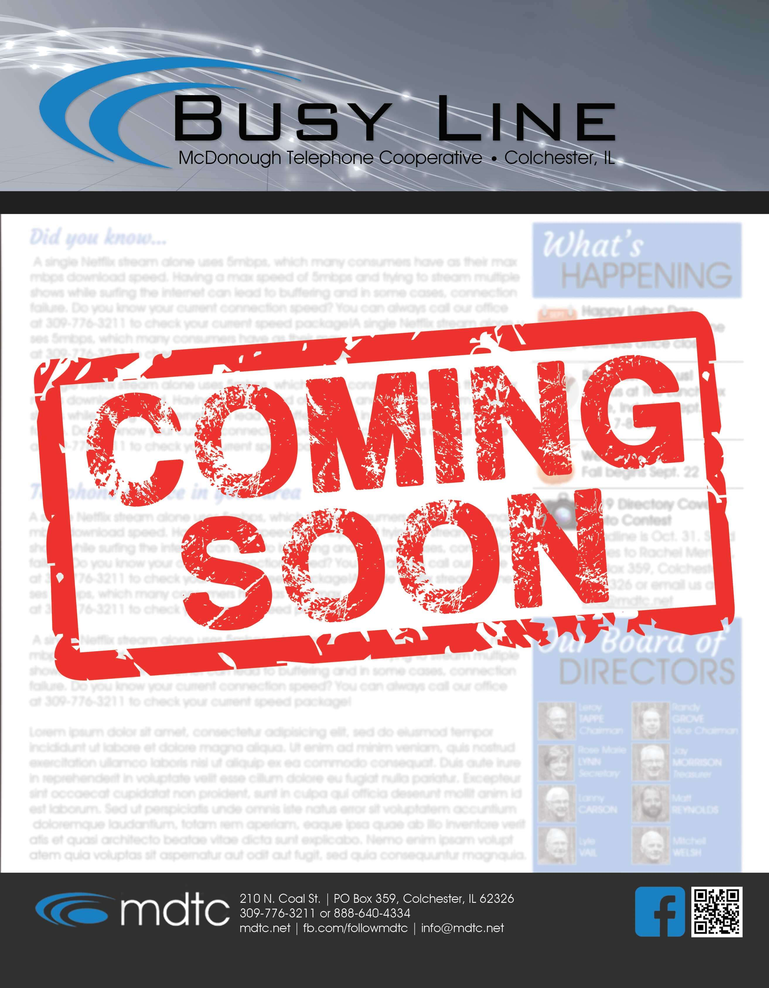 Busy Line Coming Soon